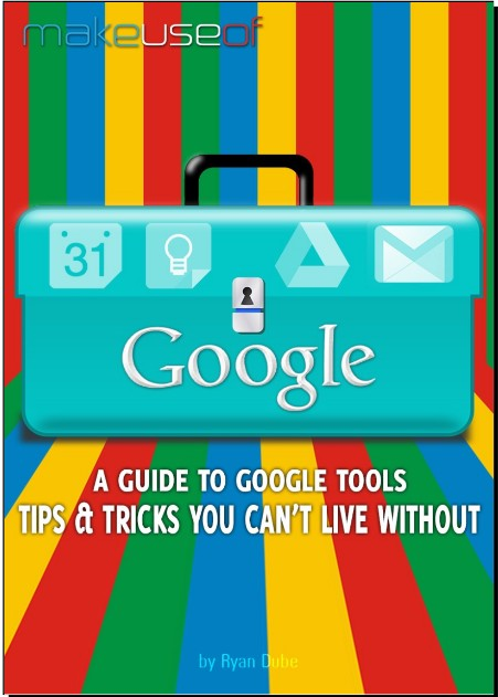 A Guide To Google Tools Tips & Trick